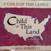 Child Of This Land (with John Carter Cash)