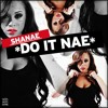 Do It Nae (Prod. by Mr. Hanky)