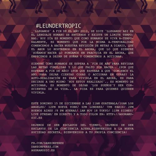 Mariano Santolino b2b Qki @ #LeUnderTropic (episodio IX)