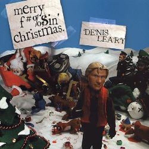 Merry F#%$in' Christmas | DENIS LEARY