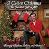 Another Christmas Song | STEPHEN COLBERT | A Colbert Christmas: The Greatest Gift of All!
