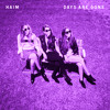 HAIM - Days Are Gone (Chopped & Screwed)