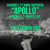Hardwell feat. Amba Shepherd - Apollo (Hardwell's Private Edit)