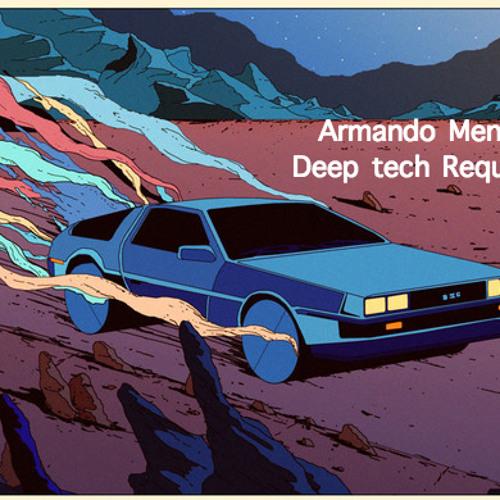 Armando Mendes -  Deep tech Requiem mix