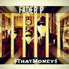 That Money Ft KoolKid x X(G) (Prod By Dsavge, Mr Sisco, KingPin Steezy)