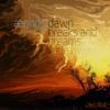 Dawn Breaks (And Dreams Fade Away) (Explicit) [LYRICS IN DESCRIPTION]