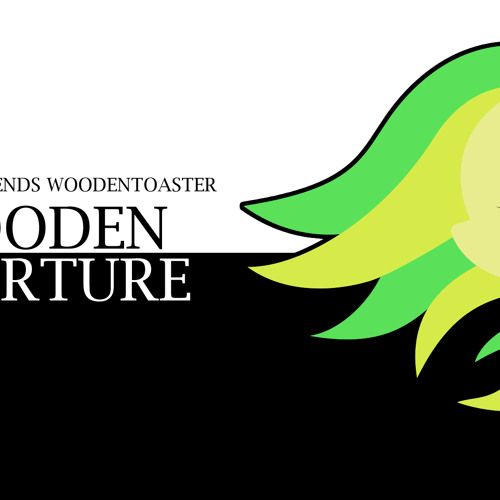 Tsyolin Befriends WoodenToaster - WoodenOverture