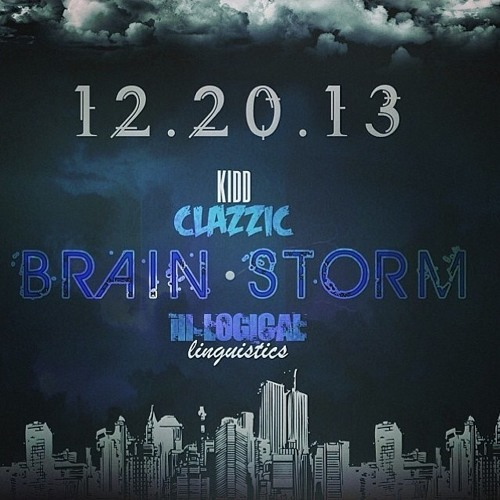 Brainstorm - Kidd Clazzic X ill-Logical Linguistics