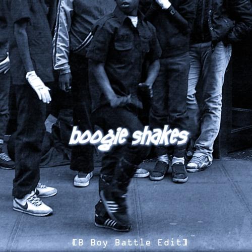 Boogie Shakes Ft. Dj Agent 86 (B Boy Battle Edit) - Sard Boogie