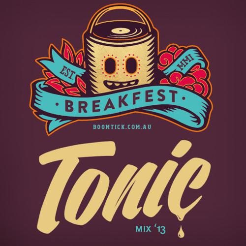 Tonic - Breakfest Mix 2013