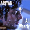 Allah Waariyan Yaariyan 2013 (Follow Me Guys) mp3