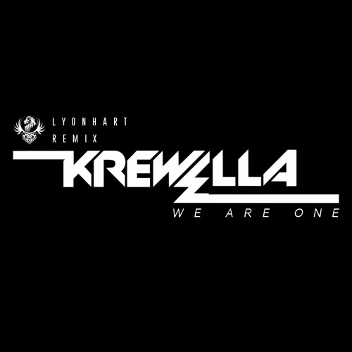 Krewella - We Are One (LyonHart Remix)
