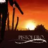 Pistolero (Astrix Remix)