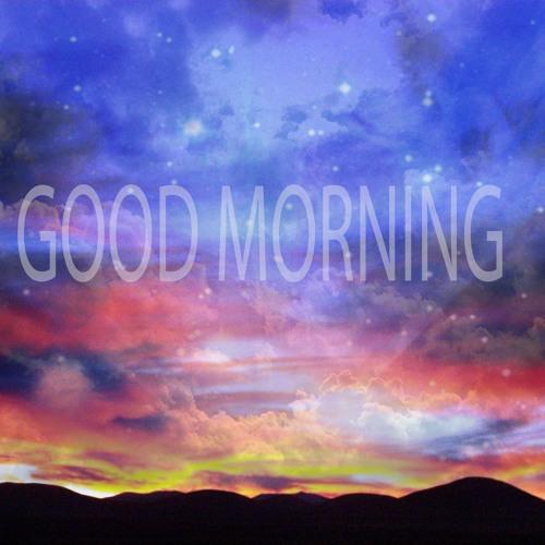 Good Morning...(Freestyle)(Prod by Bullis Beats)