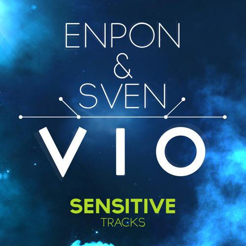 EnPon & Sven - Vio [SensitiveTracks Release]
