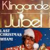 Last Christmas Jubel Klingande