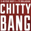 "E-40 Feat Juicy J & Ty Dolla$ign ""Chitty Bang"" (ZwiReK Remix)"