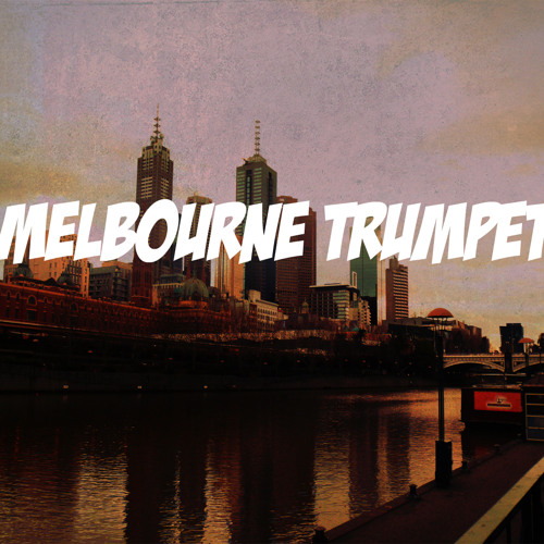Melbourne Trumpet (Original Mix)