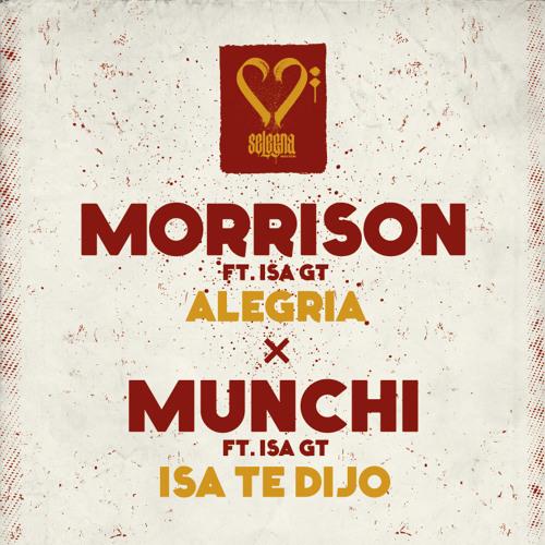 Morrison x Isa GT - Alegria