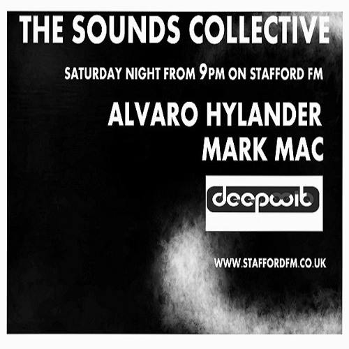 The Sounds Collective With Mark Mac And Alvaro Hylander DeepWit Recordings