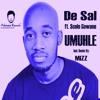 De Sal FT. Scelo Gowane - Umuhle (Original Mix)