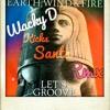 Earth Wind & Fire - Let´s Groove ( Wacky D Kicks Santa Rmx )