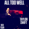 All Too Well - Taylor Swift (Live in Brisbane)