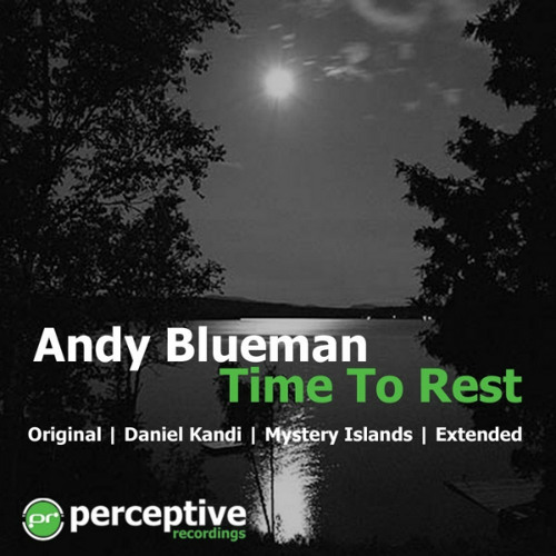 Andy Blueman - Time To Rest (Addliss Restless Remix) [Free Download]