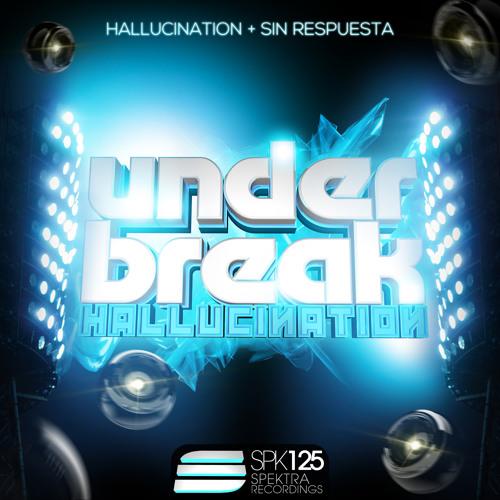 Under Break - Hallucination * TOP27 Beatport
