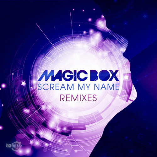 Magic Box – Scream My Name (Da Brozz Remix)