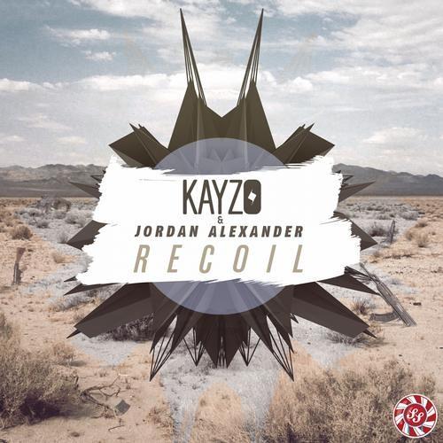 Recoil by Kayzo & Jordan Alexander
