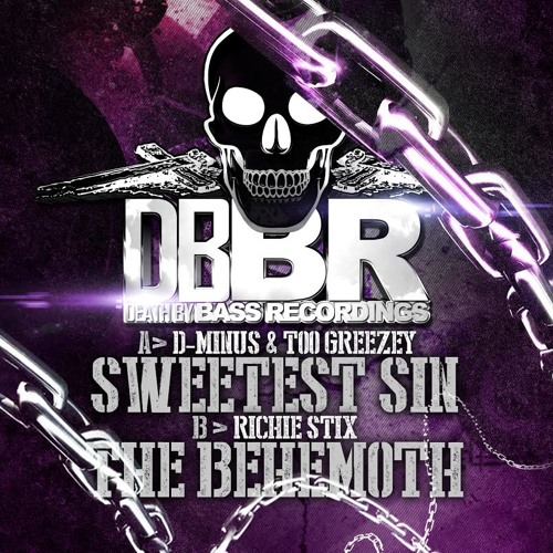 D-MINUS & TOO GREEZEY - SWEETEST SIN (DBBR)OUT NOW!