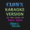 CLOWN - CLICK THE LINK FOR LYRICS (Karaoke Version) [In The Style of Emeli Sandé]