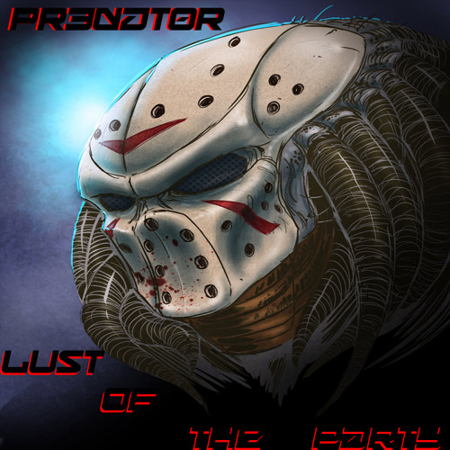 DJ PR3DAT0R Lust of the Party 2013 halloween edm mix