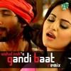 DJ Vishal Nsk's - Gandi Baat (R Rajkumar) Remix