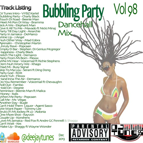 Vol 98 Bubbling Party Dancehall Mix Dec 2013