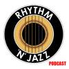 The Rhythm 'n' Jazz Podcast Epsiode 1