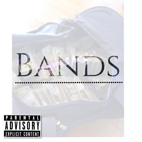 Bands (Prod. By Cel)