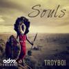 TroyBoi - Souls