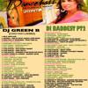 DI BADDEST MIXCD ((PT2)) - DJ GREEN B (COOYAH LADEEZ SOUND)