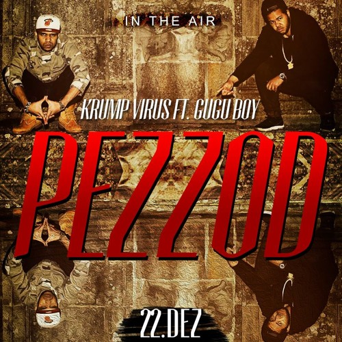 Estil livr 2 [Pezzod] - Krump Virus ft. Gugu Boy