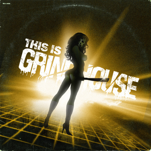 This Is Grindhouse (Director's Cut)
