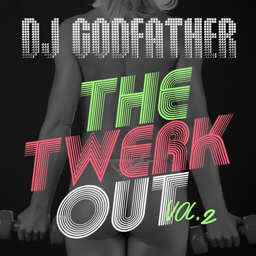 The Twerkout Vol. 2 (Full Mix)