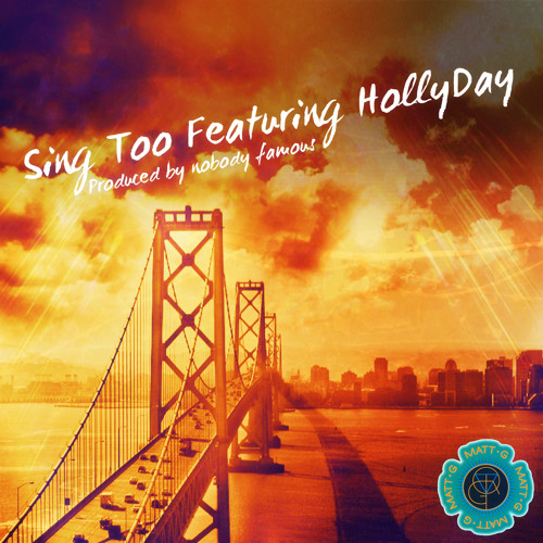Sing Too (Feat. HollyDay)