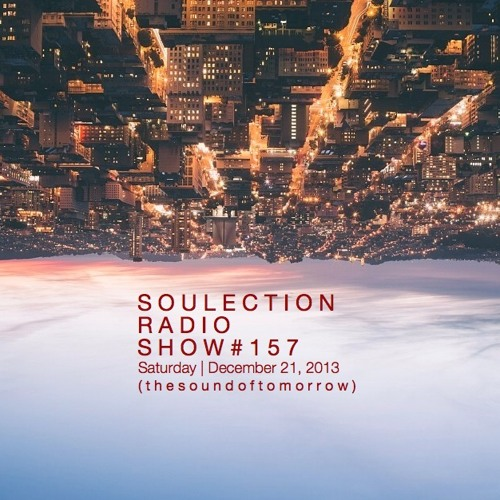Soulection Radio Show #157