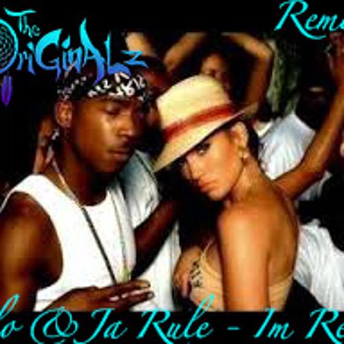 J.Lo & Ja Rule - I'm Real (The OriGinALz Remix)