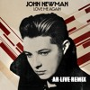 John Newman - Love Me Again (AR LIVE REMIX) FREE DOWNLOAD !!!!!
