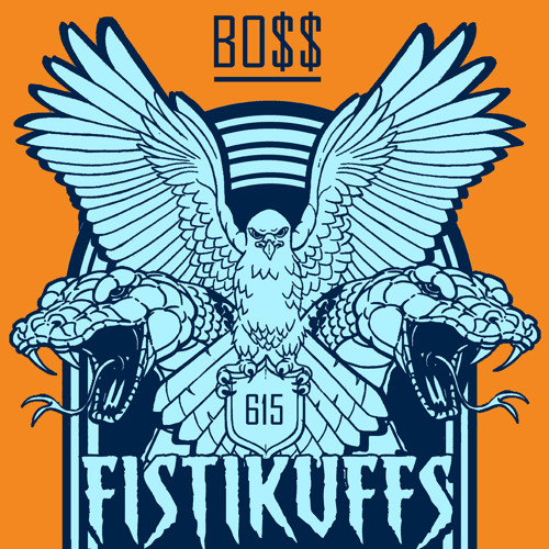 Fistikuffs: BOSS (New Single 2013)
