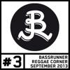 Bassrunner Reggae Corner on FM4 Tribe Vibes 05Sep13