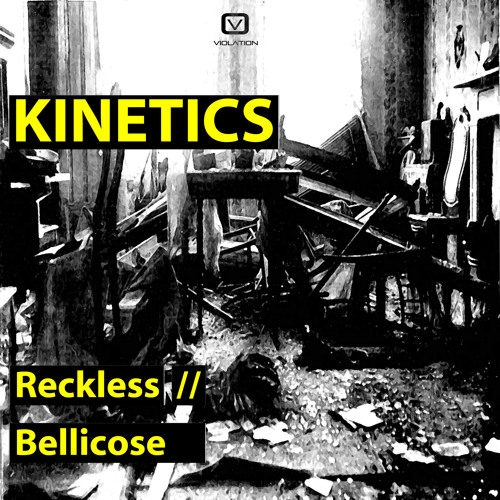 Kinetics - Bellicose - Out 3rd Jan 2014